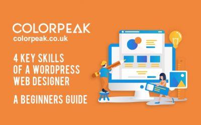 4 key skills of a WordPress web designer – a beginners guide