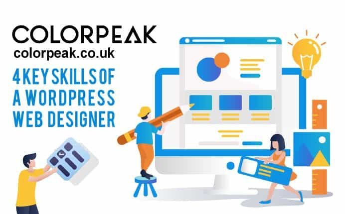 4 key skills of a WordPress web designer – a beginners guide