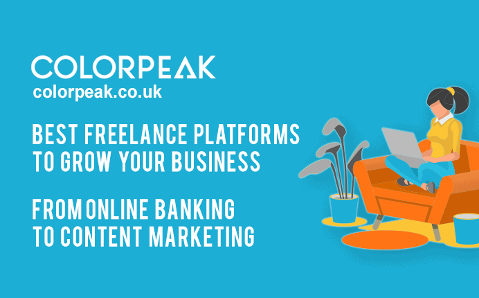 Best Freelance Platforms to Grow Your Business – From Online Banking to Content Marketing